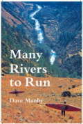 Many Rivers to Run is a series of Kayaking Stories .....